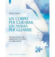 eBook: Un corpo per curarmi, un'anima per guarire