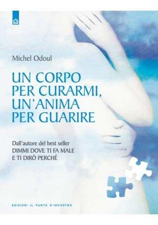 eBook: Un corpo per curarmi, un'anima per guarire