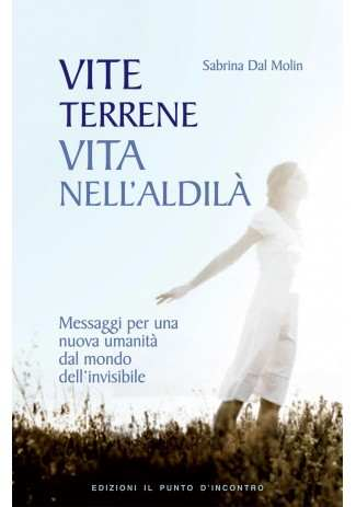 eBook: Vite terrene, vita nell'aldila