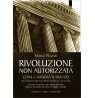 eBook: Rivoluzione non autorizzata
