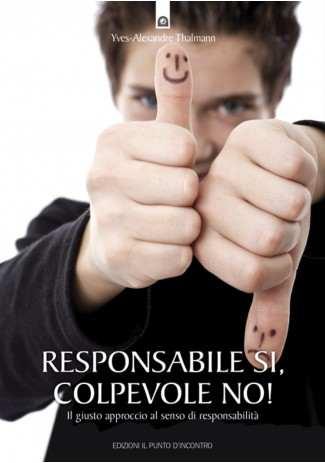 eBook: Responsabile si, colpevole no!