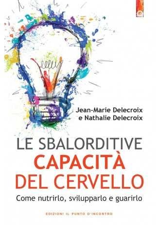 eBook: Le sbalorditive capacita del cervello