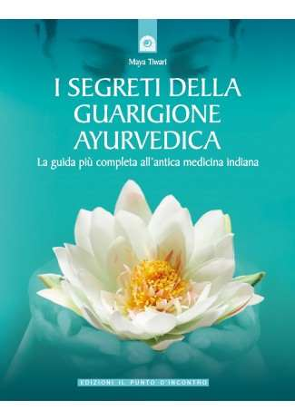 eBook: I segreti della guarigione ayurvedica