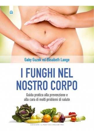 eBook: I funghi nel nostro corpo