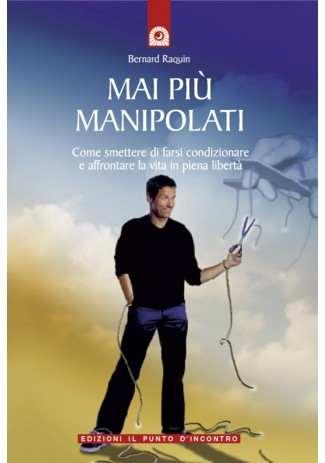 eBook: Mai piu manipolati