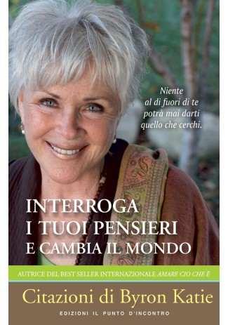 eBook: Interroga i tuoi pensieri e cambia il mondo
