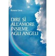 eBook: Dire si all'amore insieme agli angeli