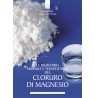 eBook: Le incredibili proprietà terapeutiche del cloruro di magnesio