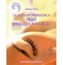 eBook: La scienza ayurvedica della bellezza naturale