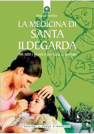 eBook: La medicina di santa Ildegarda