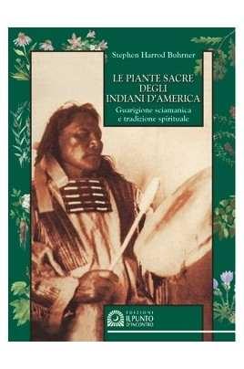 Le piante sacre degli indiani d'America