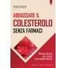 eBook: Abbassare il colesterolo senza farmaci