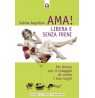 eBook: Ama! Libera e senza freni