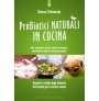 Probiotici naturali in cucina