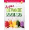 Super bevande energetiche