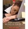 eBook: Sono stanco, ma non so perché...!