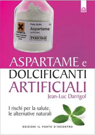 Aspartame e dolcificanti artificiali