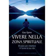 Vivere nella zona spirituale