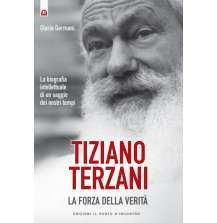 Tiziano Terzani: la forza della verità