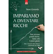 Impariamo a diventare ricchi