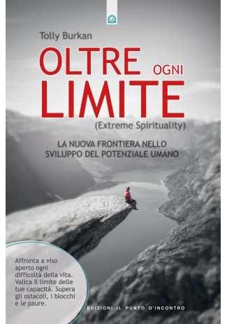 Oltre ogni limite (Extreme Spirituality)