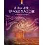 Il libro delle parole magiche