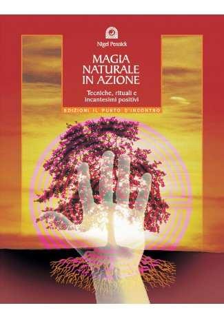 Magia naturale in azione