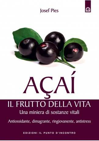 Açaí: il frutto della vita