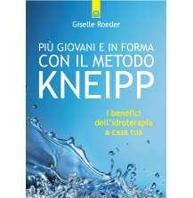 Più giovani e in forma con il metodo Kneipp