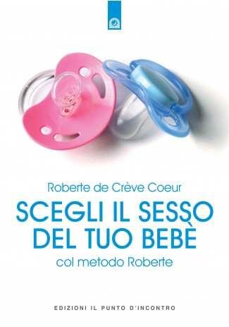 Scegli il sesso del tuo bebè col metodo Roberte