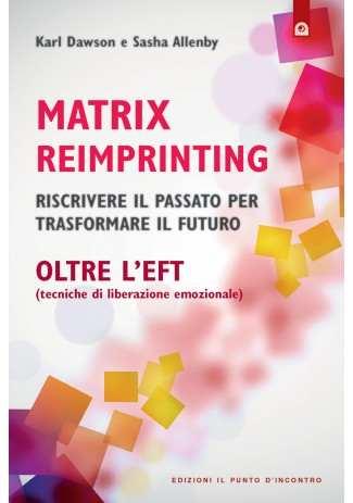 Matrix Reimprinting oltre L'EFT