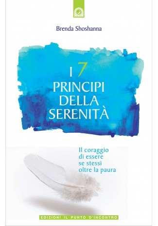 I 7 principi della serenità