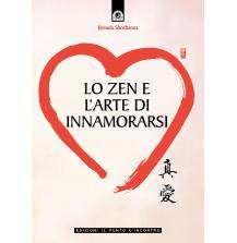Lo zen e l'arte di innamorarsi