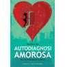 6022-Autodiagnosi amorosa