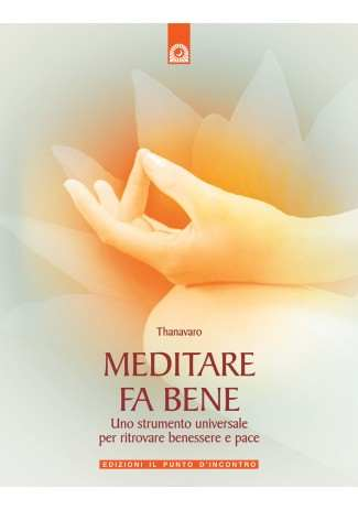 Meditare fa bene