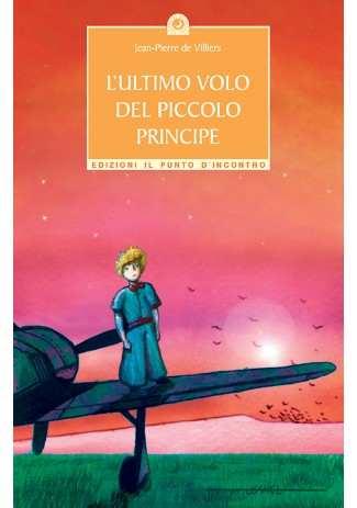 L'ultimo volo del Piccolo Principe