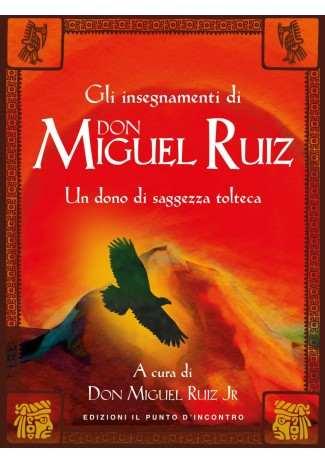 eBook: Gli insegnamenti di Don Miguel Ruiz