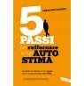 eBook: 5 passi per rafforzare la tua autostima