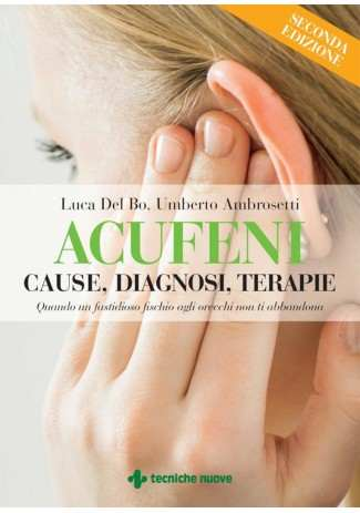 eBook: Acufeni - Cause, diagnosi, terapie - II edizione