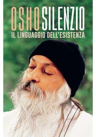 eBook: Silenzio. Il linguaggio dell'esistenza