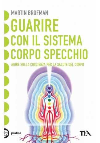 eBook: Guarire con il sistema corpo specchio