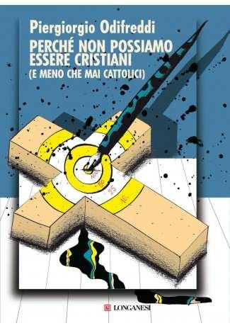 eBook: Perché non possiamo essere cristiani