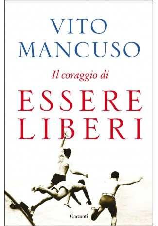 eBook: Il coraggio di essere liberi