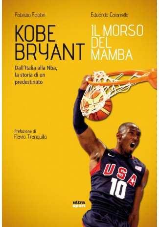 eBook: Kobe Bryant. Il morso del Mamba