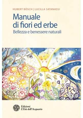 eBook: Manuale di fiori ed erbe