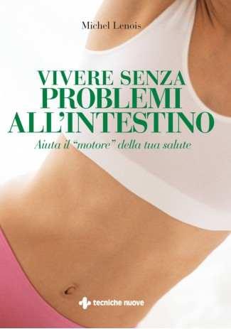 eBook: Vivere senza problemi all'intestino