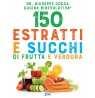 eBook: 150 estratti e succhi di frutta e verdura