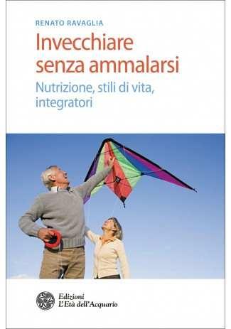 eBook: Invecchiare senza ammalarsi
