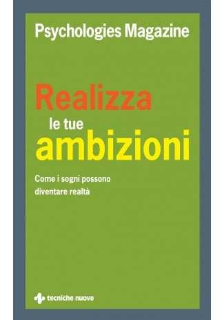 eBook: Realizza le tue ambizioni