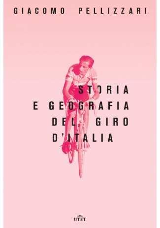 eBook: Storia e geografia del Giro d'Italia